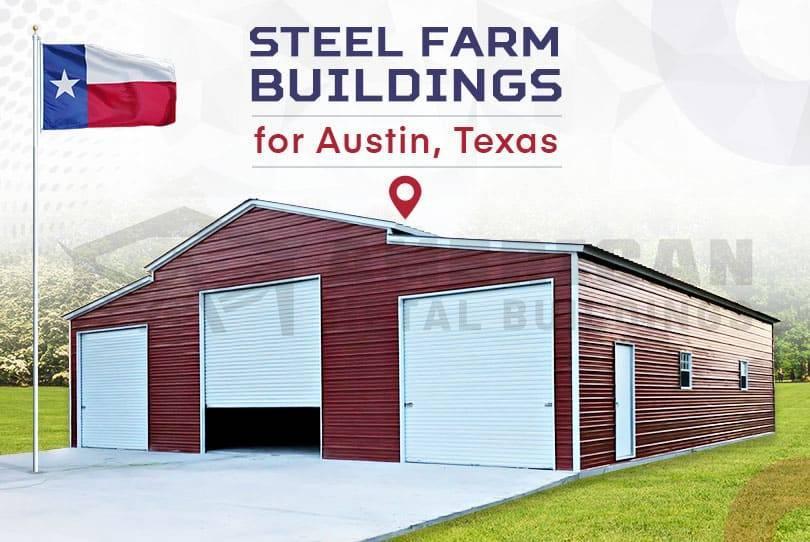 Steel Farm Buildings for Austin, Texas