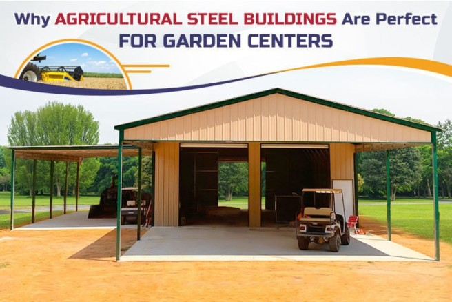 Why-Agricultural-Steel-Buildings-Are-Perfect-for-Garden-Centers